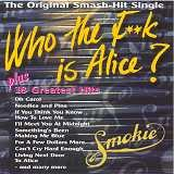 Cover of the Smokie album Wh The F**k Is Alice?